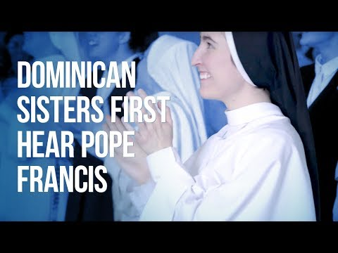 Dominican Sisters first hear about Pope Francis