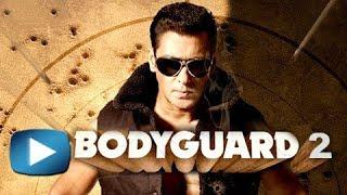 Salman Khans Bodyguard 2 Sequel Coming Soon