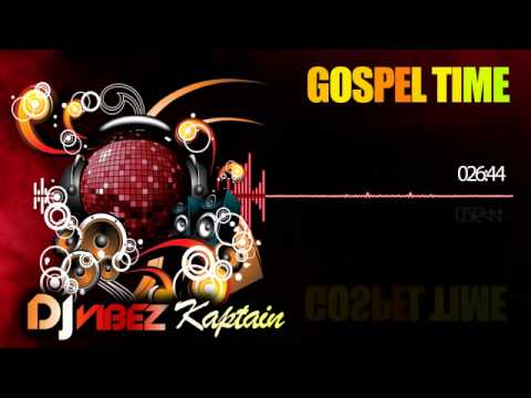 Gospel Time Promo Mix (Dancehall Gospel, Reggae Gospel) GRACE THRILLERS, junior tucker