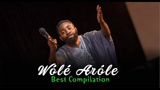 Wole Arole best compilation
