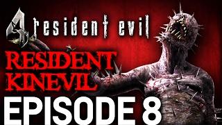 Resident Evil 4 Episode 8 - Resident Kinevil