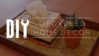 DIY Upcycled Home Decor