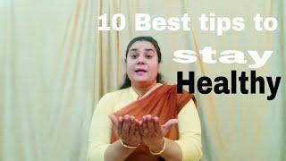 निरोगी और स्वस्थ जीवन के लिए 10 रामबाण उपाय !! 10 Best tips for healthy and beautiful life !@