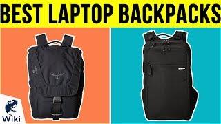 10 Best Laptop Backpacks 2019