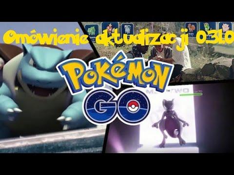 Pokemon GO PL - Poradnik #11 Omówienie Najnowszej Aktualizacji 0.31.0! GDZIE SĄ 3 ŁAPKI ?!