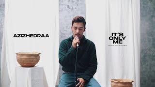 Download lagu it's only me - kaleb j (cover) azizhedraa