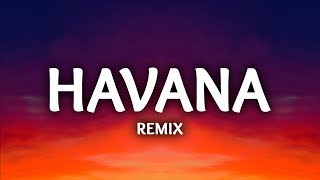 Download Lagu Camila Cabello ‒ Havana (Lyrics / LHB Remix) ft. Young Thug Gratis STAFABAND