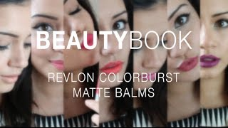 BeautyBook | Revlon ColorBurst Matte Balms | Kaushal Beauty