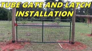 Tube gate and latch installation - Garden and Orchard gate installation