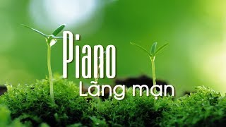Collection of 30 Best Piano Music in the World