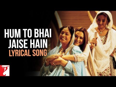Lyrical: Hum Toh Bhai Jaise Hain - Full Song With Lyrics - Veer-Zaara