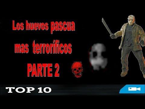 Top 10 Los huevos de pascua mas terroríficos PARTE 2