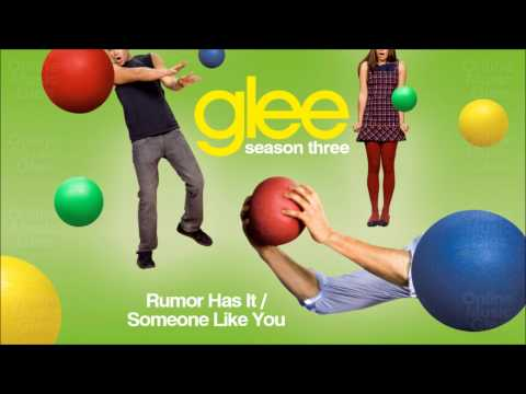 Glee Cast - Rumour Has It Someone Like You