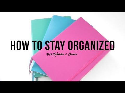 How I stay organized | Tipps, Methoden & Bücher | Rayowag