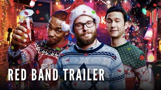 The Night Before - Official Red Band Trailer #2 -