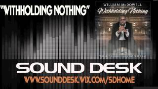 William McDowell - Withholding Nothing INSTRUMENTAL DEMO HQ