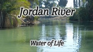 Video: The Jordan River - HolyLandSite