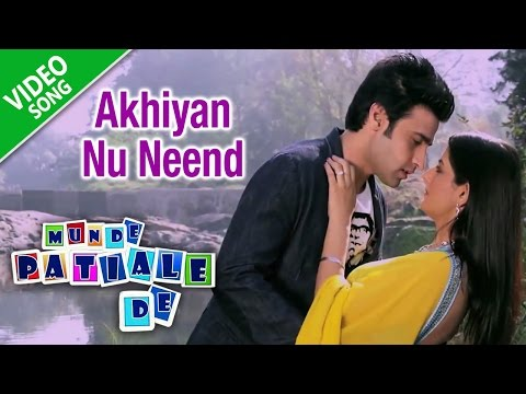 Akhiyan Nu Neend | Feroz Khan, Sunidhi Chauhan | Full Song | Munde Patiale De | Yellow Music