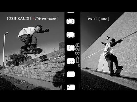 Josh Kalis: Life On Video - Part 1