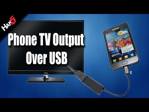 Hak5 - Mobile Phone Tv Output Over Usb! video