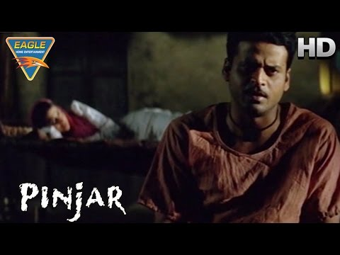 Pinjar Movie || Manoj Angry on Priyanshu || Urmila Matondkar, Sanjay Suri || Eagle Hindi Movies