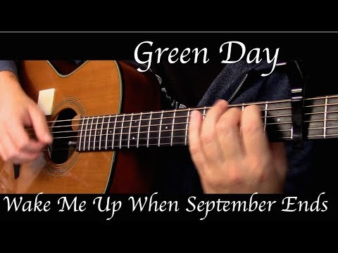 Green Day - Wake Me Up When September Ends - Fingerstyle Guitar