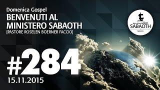 Domenica Gospel @ Milano | Benvenuti al Ministero Sabaoth - Pastore Roselen |15.11.2015