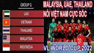 Malaysia, UAE Và Thái lan Nói Cực Sốc Về Đẳng Cấp Tuyển Việt Nam Tại Bảng G VL World cup 2022