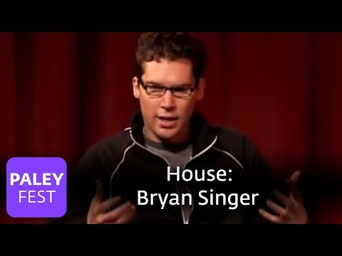 House - Bryan Singer On An American For House: Paley Center