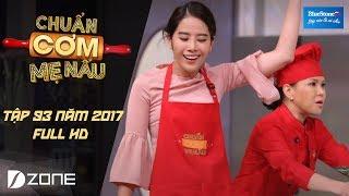 Chuẩn cơm mẹ nấu I Tập 93 Full HD: Nam Em - Minh Trung (30/4/2017)