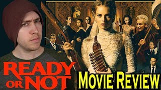 Ready or Not - Movie Review
