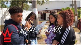WSHH Questions: Ep 1 | High School Edition