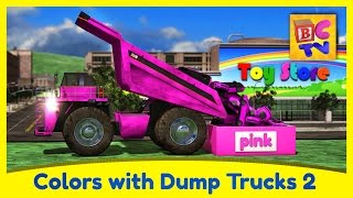 Learn Colors with Dump Trucks Part 2 | Educational Video for Kids by Brain Candy TV