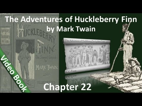Chapter 22 - The Adventures of Huckleberry Finn by Mark Twain - Why the Lynching Bee Failed