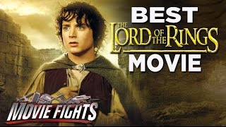 Best Lord of the Rings Movie (Feat. Elijah Wood!) MOVIE FIGHTS!
