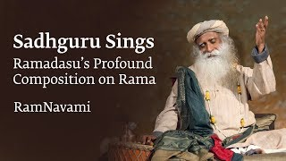 Ram Navami Sadhguru Sings Ramadasus Profound Composition on Rama