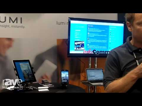 InfoComm 2014: Lumi Explains its Mobile Applications