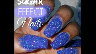 HOW TO: Sugar Effect Nails