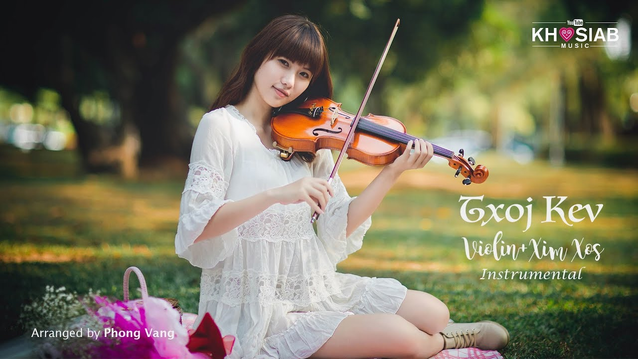 Sad Xim Xos + Violin Instrumental - Txoj Kev (Official Audio) Arranged by Phong Vang