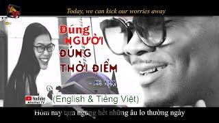 ĐÚNG NGƯỜI ĐÚNG THỜI ĐIỂM - | Mr Nam |English & Tiếng Việt