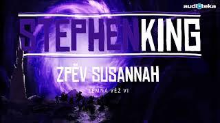 Stephen King | Zpěv Susannah | Audiotéka.cz
