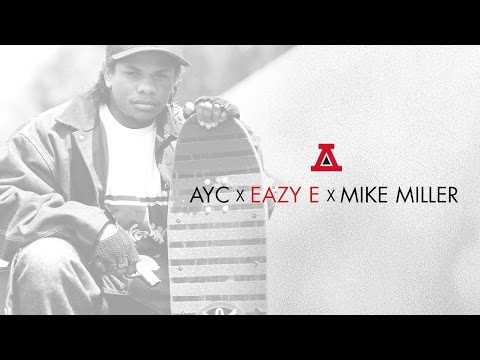 AYC x EAZY E x MIKE MILLER