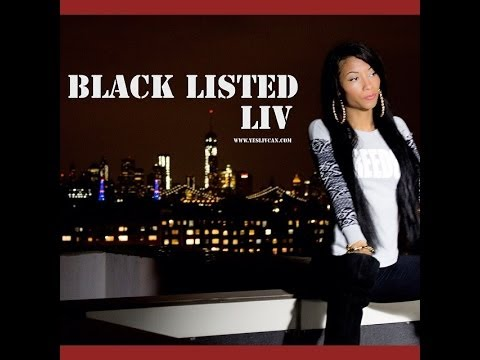 LIV - BlackListED [YesLIVCan Submited]