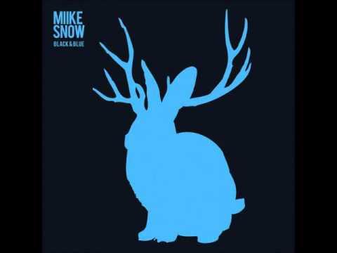 Miike Snow - Black And Blue(Netsky Remix)