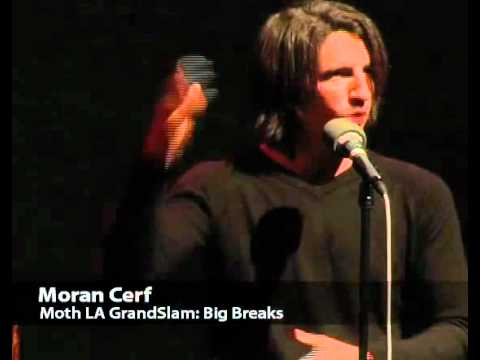 Moran Cerf - Moth GrandSLAM winning story -  Theme: Big Breaks