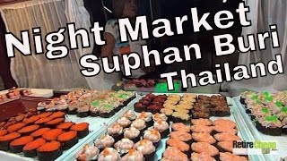 JC's Road Trip – Night Market Food, Medical and More! – Suphan Buri, Thailand Part 2