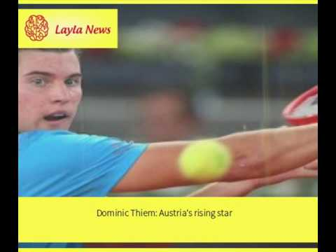 Dominic Thiem: Austria's rising star    By : CNN