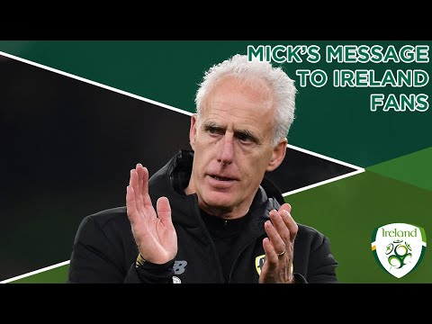 MICK'S MESSAGE | Mick McCarthy thanks Ireland fans