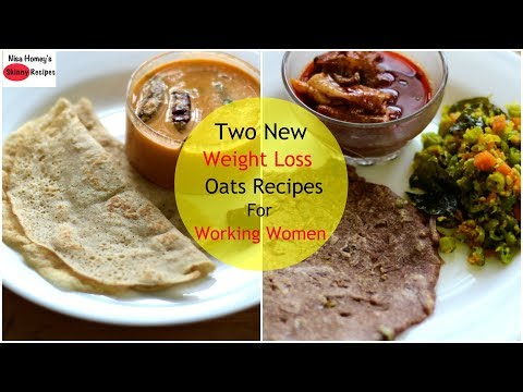 Two NEW Oats Recipes For Weight Loss - How To Lose Weight Fast With Oats - 2 kgs - Skinny Recipes