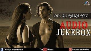 Dil Ro Raha Hai - Best Bollywood Sad Songs   Audio Jukebox